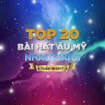 Tải bài hát Top 20 Bài Hát Âu Mỹ NhacCuaTui Tuần 50/2017 Mp3