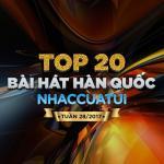 Tải bài hát Mp3 Top 20 Bài Hát Hàn Quốc NhacCuaTui Tuần 28/2017 miễn phí