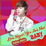 Download nhạc online Làm Người Yêu Anh Nhé Baby về điện thoại
