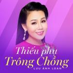 Tải bài hát Thiếu Phụ Trông Chồng (Single) mới nhất