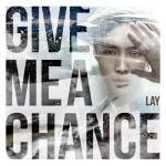 Download nhạc Mp3 Give Me A Chance (Single) chất lượng cao