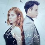 Tải nhạc Đừng Rời Xa (Single) Mp3 mới