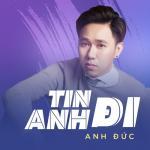 Download nhạc Tin Anh Đi (Single) miễn phí