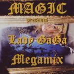 Download nhạc hot Magic Presents Lady Gaga Megamix online