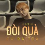 Tải bài hát hot Đòi Quà Cứ Ra Tòa (Single) mới online