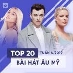 Tải bài hát hay Top 20 Bài Hát Âu Mỹ Tuần 04/2019 trực tuyến