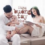 Tải bài hát hot Đừng Buông Tay Nhau (Single) mới