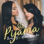 Nghe nhạc hay Sin Pijama (Single) về điện thoại