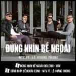 Download nhạc hot Đừng Nhìn Bề Ngoài (Single) mới