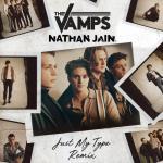 Tải nhạc hot Just My Type (Nathan Jain Remix) (Single) về điện thoại