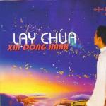 Tải nhạc online Lạy Chúa Xin Đồng Hành (Vol.4 - 2008)