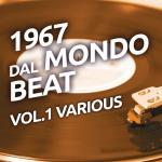Tải bài hát 1967 Dal Mondo Beat, Vol. 1