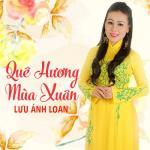 Tải bài hát hot Quê Hương Mùa Xuân Mp3 mới