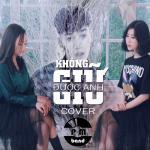 Tải bài hát Không Giữ Được Anh Cover (Single) Mp3 online