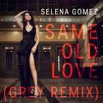 Download nhạc hot Same Old Love (Grey Remix) (Single) miễn phí