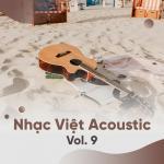 Tải nhạc Tuyển Tập Nhạc Việt Acoustic (Vol. 9) mới