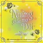 Tải bài hát online Những Giấc Mơ Đôi (Gala Nhạc Việt 4) về điện thoại
