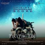 Download nhạc hay Tik Tik Tik (Original Background Score) Mp3 mới