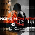 Tải bài hát Nghé Hôm Nay Đi Thi (Single) nhanh nhất