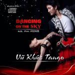 Download nhạc hot Vũ Khúc Tango (Single) Mp3 trực tuyến