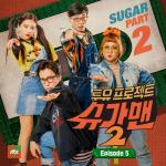 Nghe nhạc mới Two Yoo Project - Sugar Man 2 Part. 5 (Single) chất lượng cao