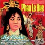 Tải bài hát Mp3 Phàn Lê Huê (Trích Đoạn Cải Lương Trước 1975) nhanh nhất
