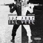 Download nhạc mới Good Cop Bad Cop (Single) về điện thoại