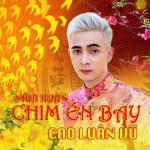 Nghe nhạc Mùa Xuân Chim Én Bay hot