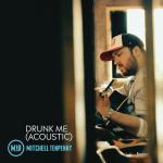 Download nhạc Mp3 Drunk Me (Acoustic Single) chất lượng cao