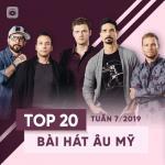 Tải nhạc hay Top 20 Bài Hát Âu Mỹ Tuần 07/2019 Mp3
