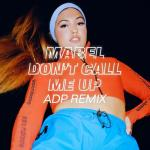 "Download nhạc online Don""t Call Me Up (ADP Remix) (Single) Mp3 hot"