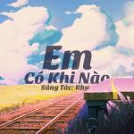 Download nhạc mới Em Có Khi Nào (Single) Mp3 miễn phí