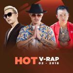 Tải nhạc Nhạc V-Rap Hot Tháng 02/2018 về điện thoại