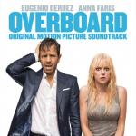 Download nhạc Mp3 Overboard (Original Motion Picture Soundtrack) về điện thoại