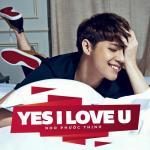 Tải nhạc mới Yes I Love U (Single)