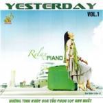 Tải bài hát mới Yesterday Vol 1 (Relax Piano) hay online
