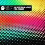 Download nhạc hot We Are Young & Free (The Remixes) (EP) chất lượng cao