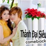 Nghe nhạc online Thành Đại Siêu Come Back (2012) hay nhất