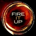 Nghe nhạc hot Fire It Up hay online