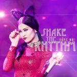 Download nhạc hay Shake The Rhythm (Remix) Mp3 hot