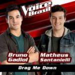 Nghe nhạc hot Drag Me Down (The Voice Brasil 2016) (Single) trực tuyến