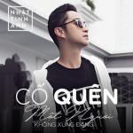 Nghe nhạc hot Cố Quên Một Người Không Xứng Đáng (Single) Mp3 miễn phí