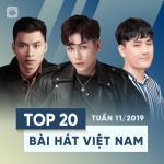 Nghe nhạc Top 20 Bài Hát Việt Nam Tuần 11/2019 Mp3 hot
