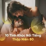 Tải nhạc mới 10 Tình Khúc Nổi Tiếng Thập Niên 80 Mp3