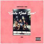 Nghe nhạc mới Girls Need Love (Remix) (Single) Mp3 miễn phí