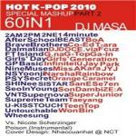 Nghe nhạc hay HOT K-POP 2010 Special Mashup Part 2 Mp3
