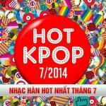 Tải nhạc Tuyển Tập Nhạc Hot K-Pop (07/2014) hay nhất