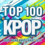 Nghe nhạc mới Top 100 Ca Khúc K-Pop Nghe Nhiều Nhất NhacCuaTui Năm 2014 miễn phí