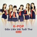 Download nhạc hot K-POP Gắn Liền Với Tuổi Thơ (Vol.2) hay nhất