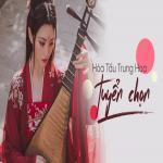Download nhạc Hòa Tấu Trung Hoa Tuyển Chọn hay nhất